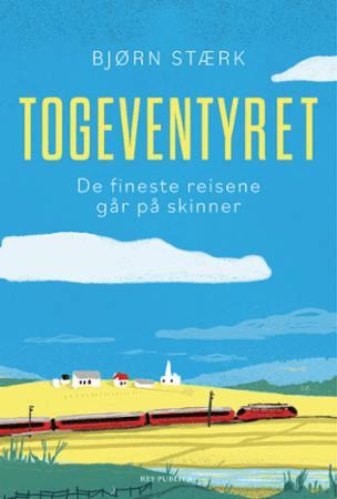 Togeventyret av Bjørn Stærk
